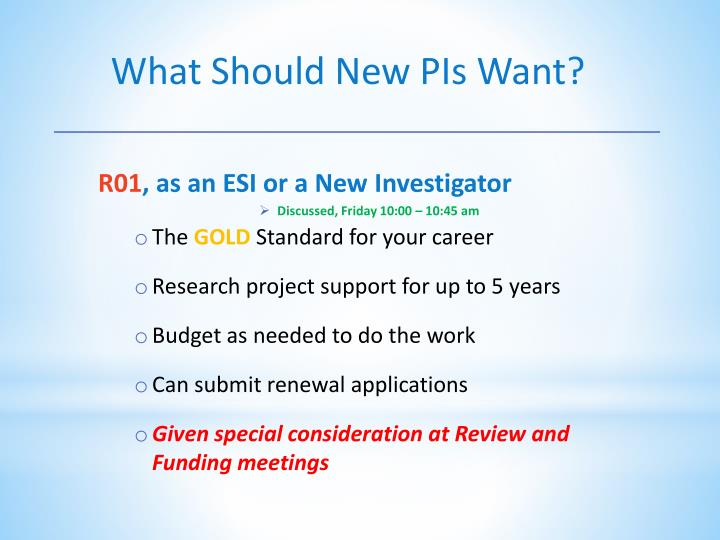 What Should New PIs Want?