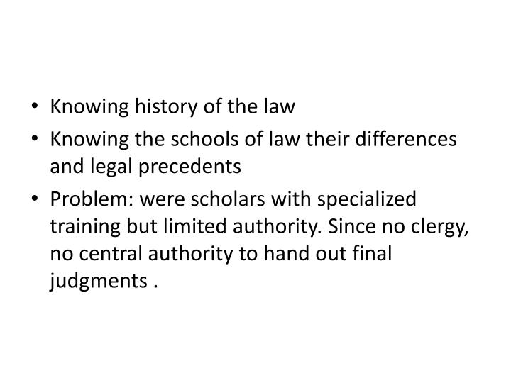 Knowing history of the law
