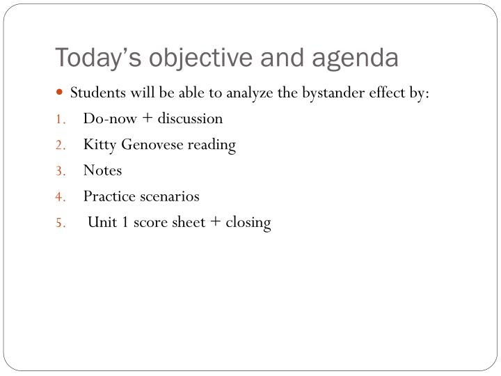 Today s objective and agenda