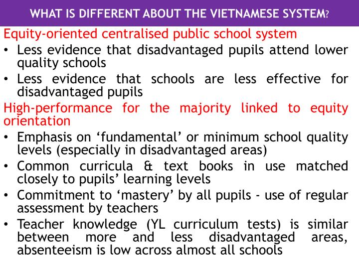 WHAT IS DIFFERENT ABOUT THE VIETNAMESE SYSTEM