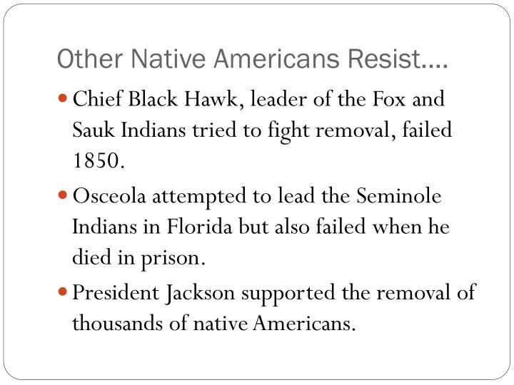 Other Native Americans Resist….