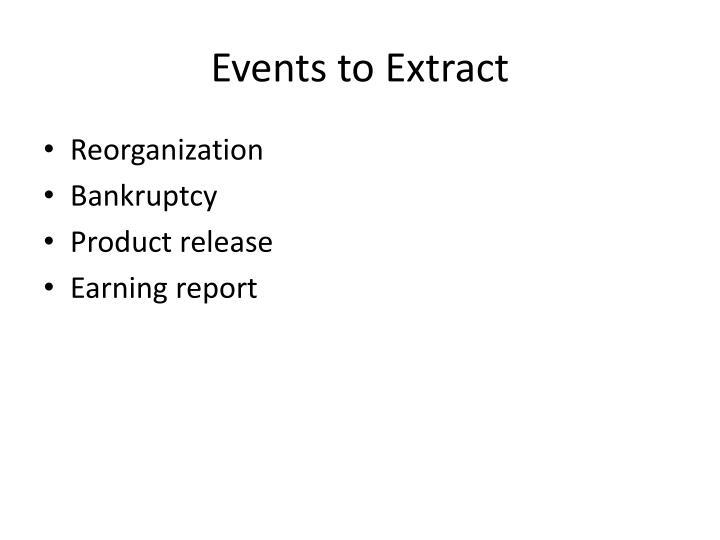 Events to Extract