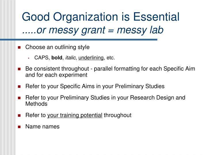 Good Organization is Essential