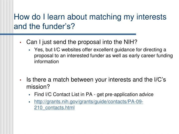 How do I learn about matching my interests and the funder's?