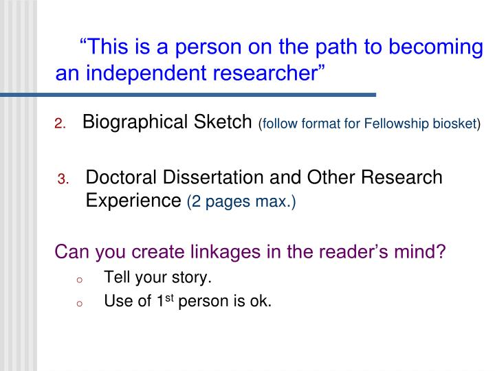 """""""This is a person on the path to becoming an independent researcher"""""""