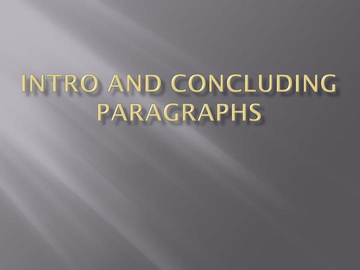 intro and concluding paragraphs n.
