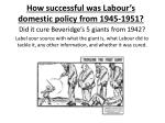 how successful was labour s domestic policy from 1945 1951