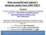 how successful was labour s domestic policy from 1945 19514