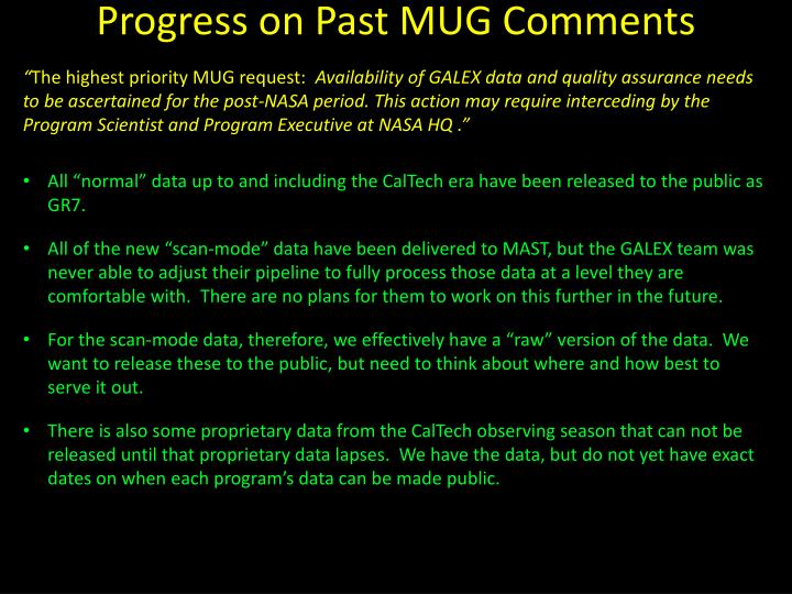 Progress on Past MUG Comments