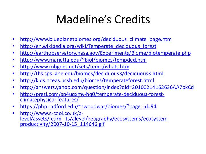 Madeline's Credits