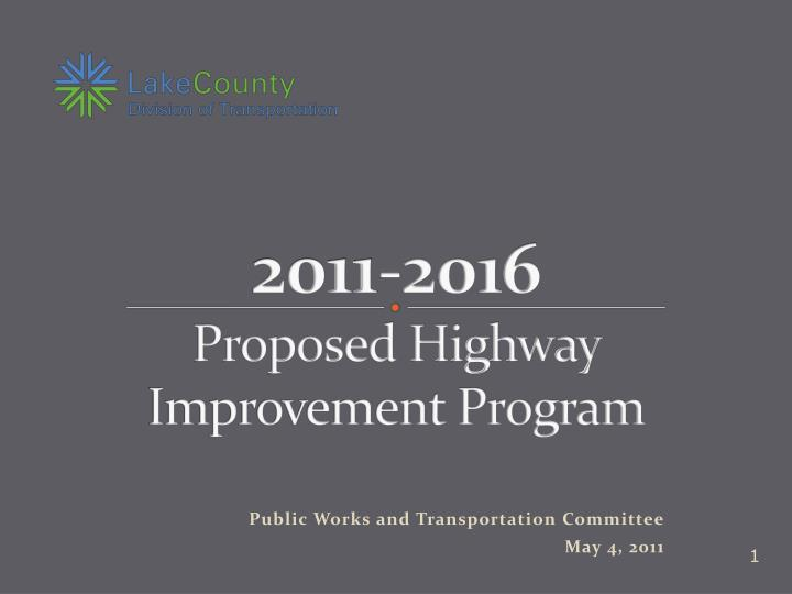 2011 2016 proposed highway improvement program