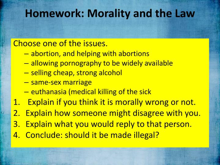 Homework: Morality and the Law