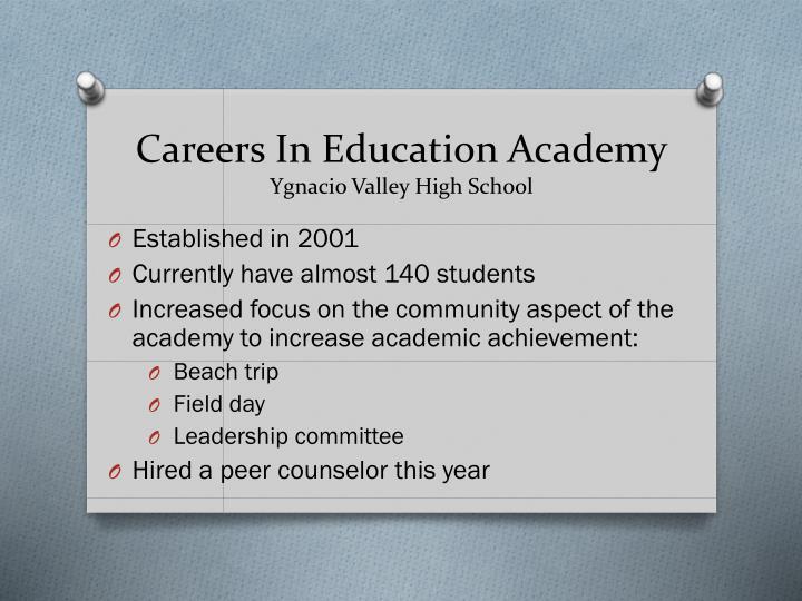 Careers in education academy ygnacio valley high school