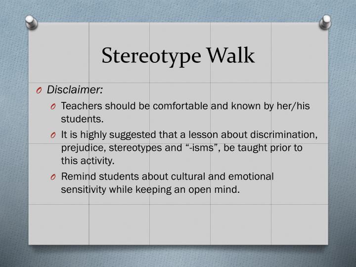 Stereotype Walk