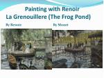 painting with renoir la grenouillere the frog pond