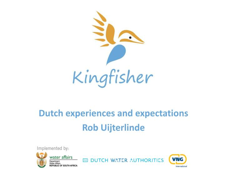 Dutch experiences and expectations rob uijterlinde