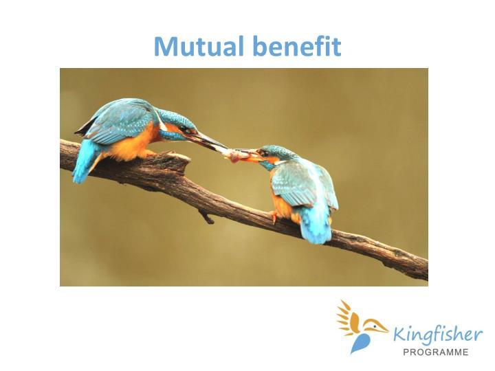 Mutual benefit