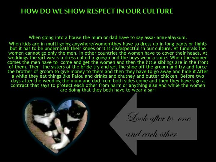 How do we show respect in our culture