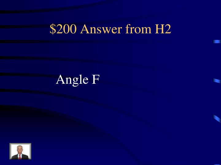 $200 Answer from H2
