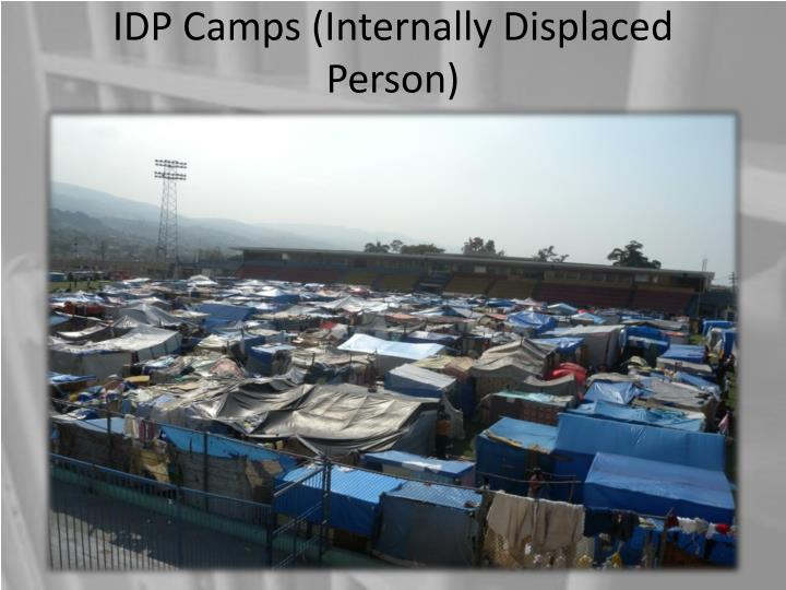 IDP Camps (Internally Displaced Person)