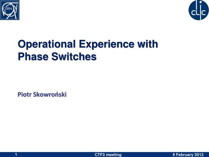 operational experience with phase switches