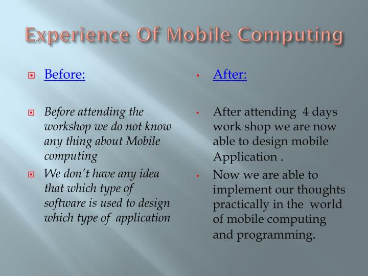 Experience of mobile computing