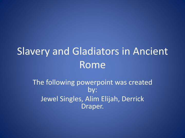 slavery and gladiators in ancient rome n.