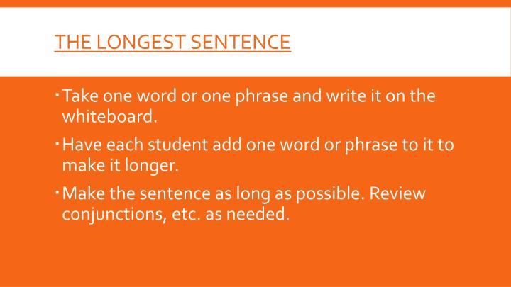 The longest sentence