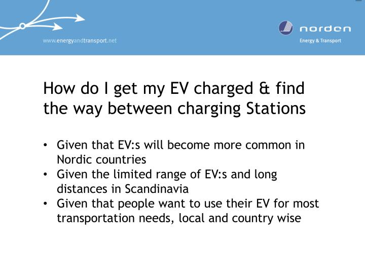 How do i get my ev charged find the way between charging stations