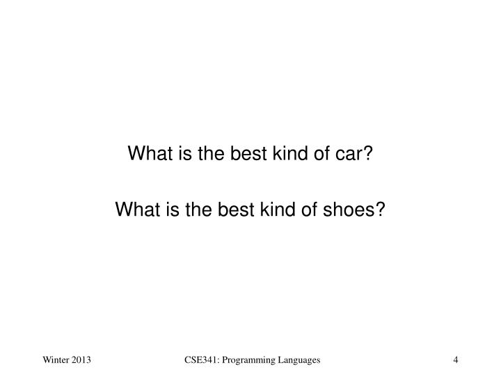 What is the best kind of car?