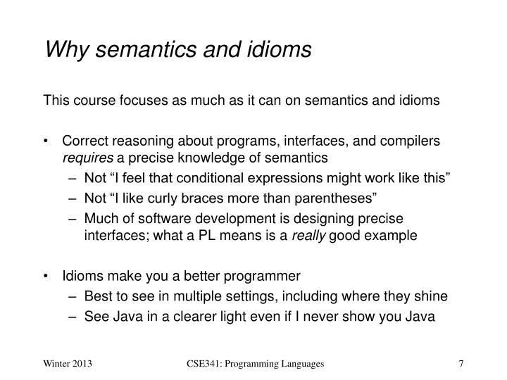Why semantics and idioms