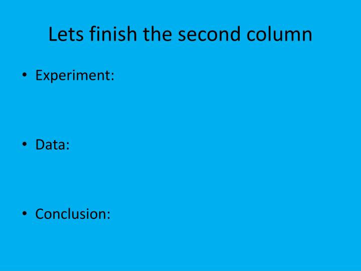 Lets finish the second column