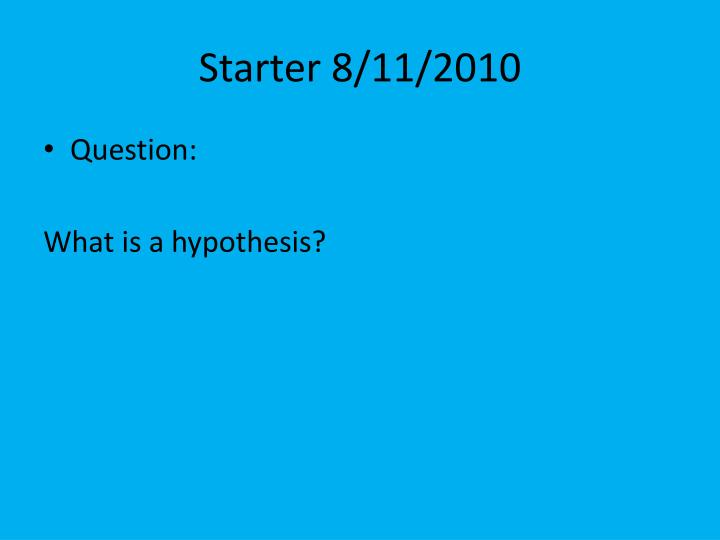 Starter 8/11/2010