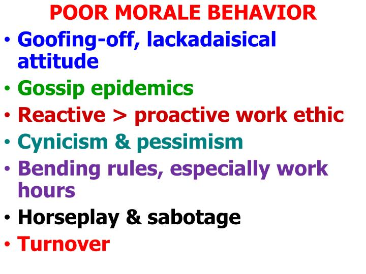 POOR MORALE BEHAVIOR