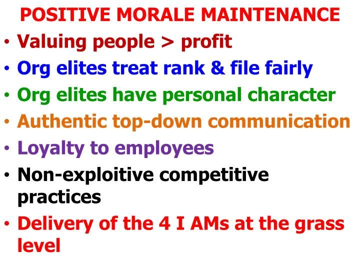 POSITIVE MORALE MAINTENANCE