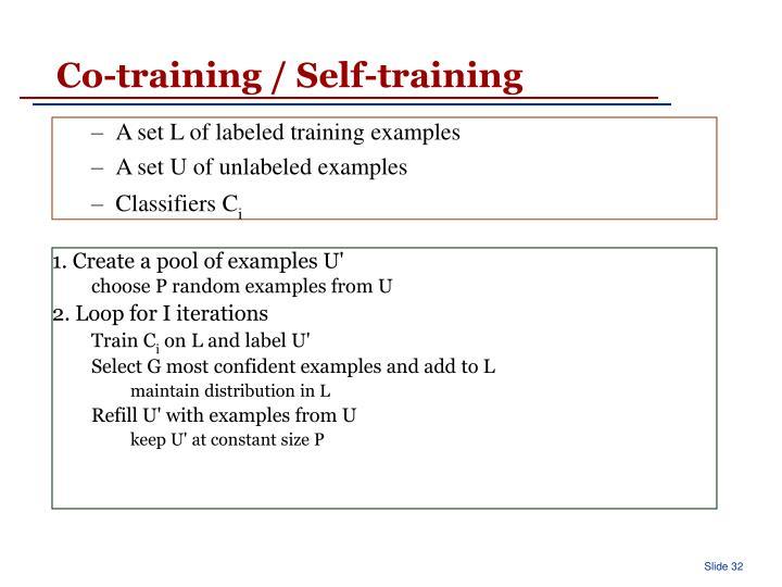 Co-training / Self-training