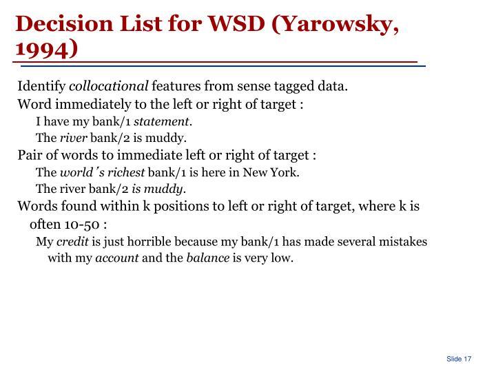 Decision List for WSD (Yarowsky, 1994)