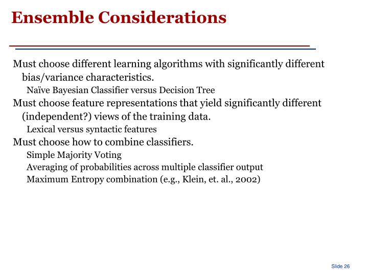 Ensemble Considerations