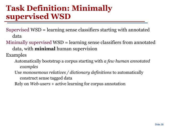 Task Definition: Minimally supervised WSD