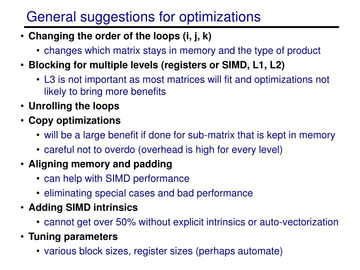 General suggestions for optimizations