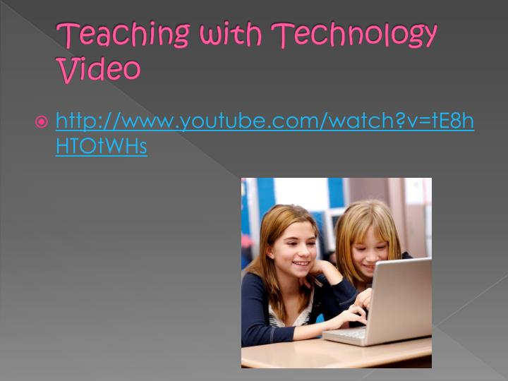 Teaching with Technology Video
