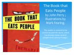 the book that eats people by john perry illustrations by mark fearing