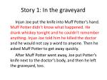 story 1 in the graveyard