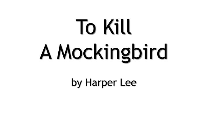 "the importance of courage in the novel to kill a mockingbird by harper lee Top 10 most important facts about ""to kill a mockingbird"" by harper lee to kill a mockingbird is a modern american classic novel set in the deep south it is loosely based on harper lee's own childhood in the south and the events in the book parallel events in her own life."