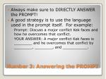 number 3 answering the prompt
