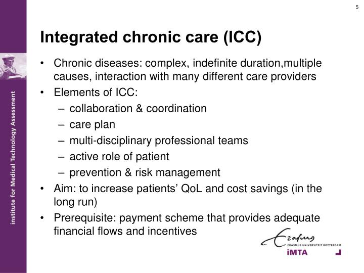 Integrated chronic care (ICC)