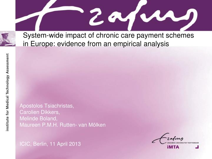System wide impact of chronic care payment schemes in europe evidence from an empirical analysis