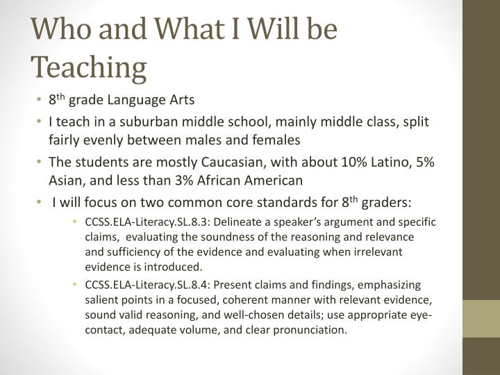 Who and what i will be teaching