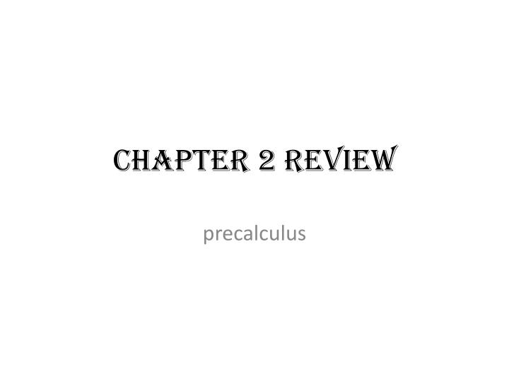 chapter 2 review n.