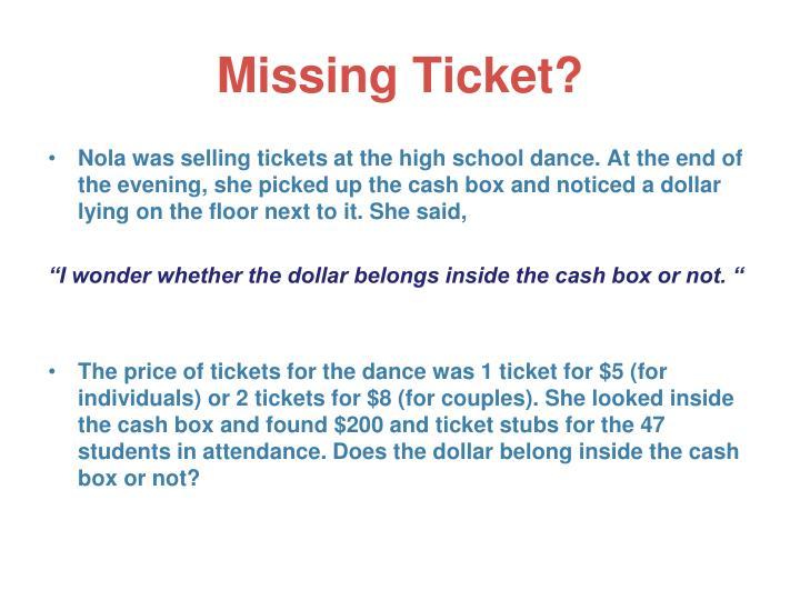Missing Ticket?